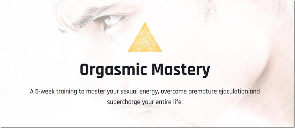 Orgasmic Mastery - Taylor Johnson