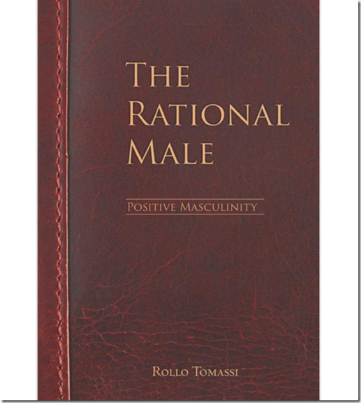 The Rational Male - Positive Masculinity - Rollo Tomassi