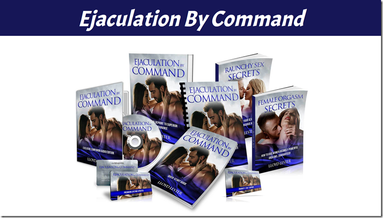 Ejaculation By Command With Bonuses - Lloyd Lester